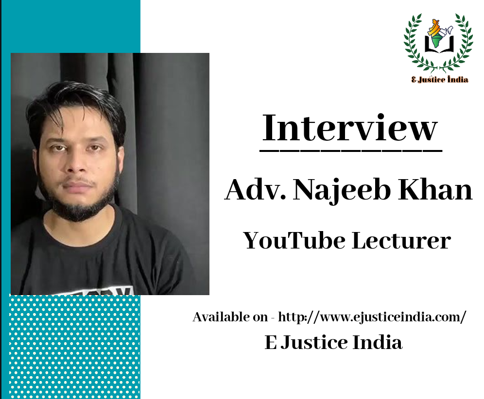 interview-with-adv-najeeb-khan-youtube-lecturer