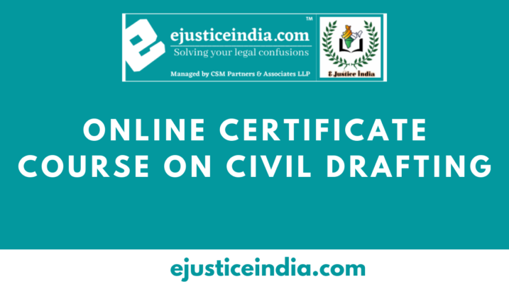 Online Certificate Course on Civil Drafting by E- Justice India