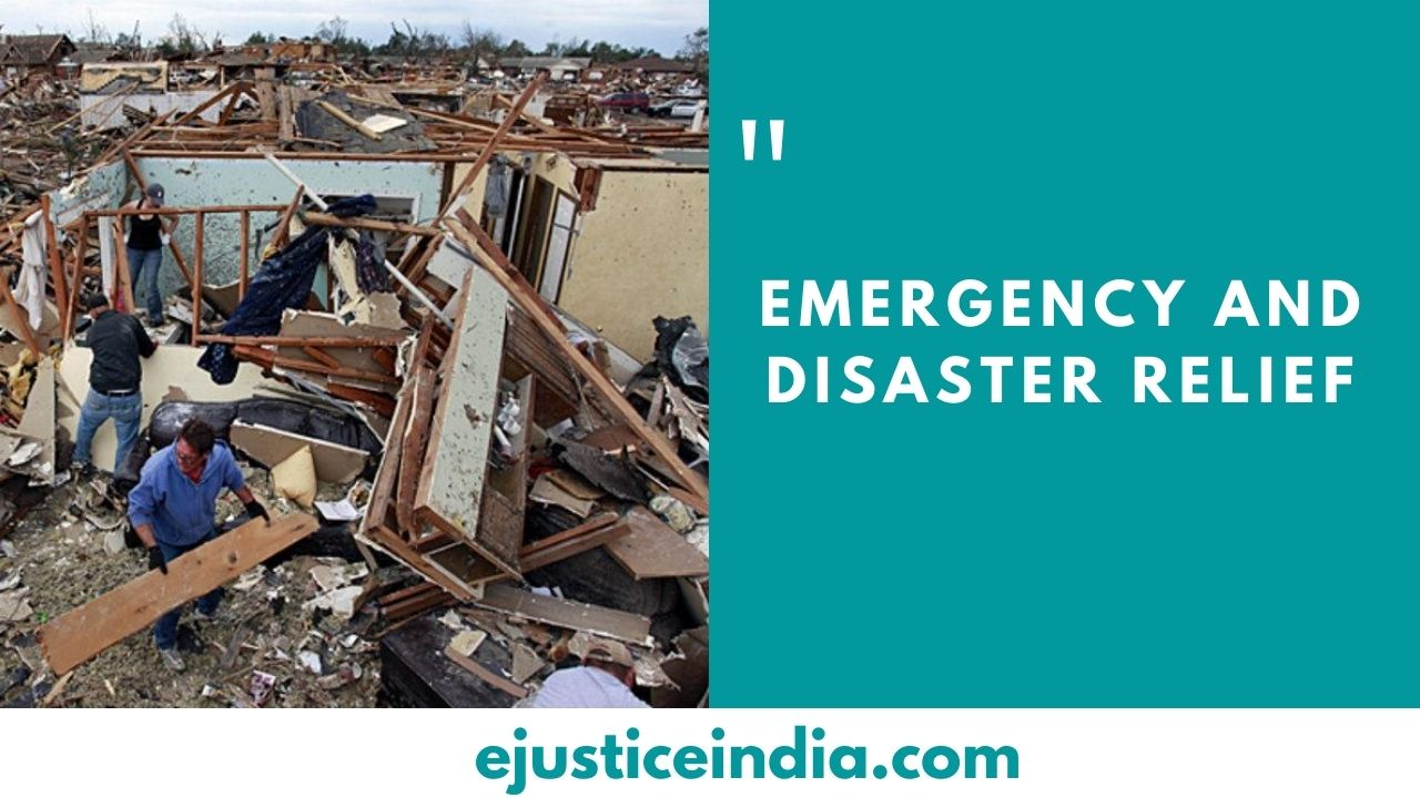 EMERGENCY AND DISASTER RELIEF