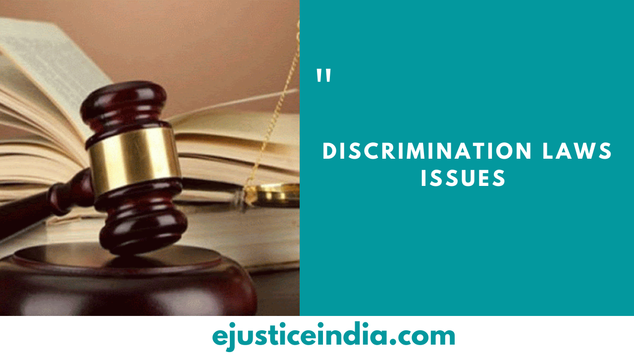 DISCRIMINATION LAWS ISSUES