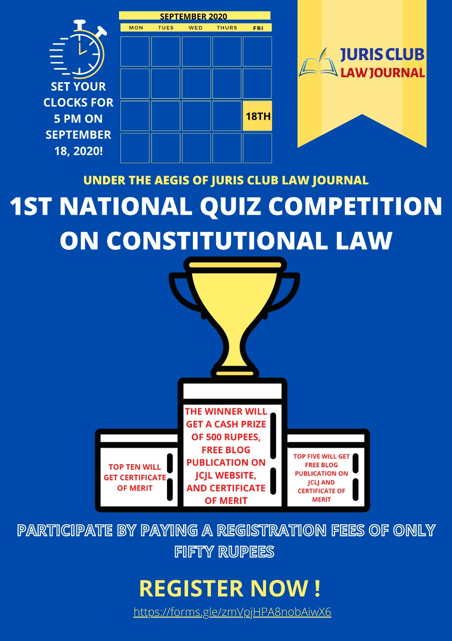 Juris Club Law Journal is organising a 1st National Quiz Competition on Constitutional Law