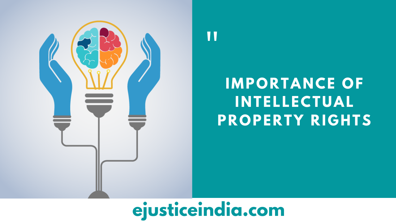 Importance of Intellectual Property Rights
