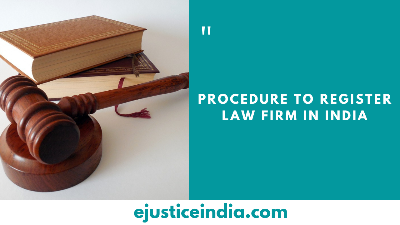 Procedure to Register Law firm in India