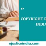 COPYRIGHT RULES IN INDIA