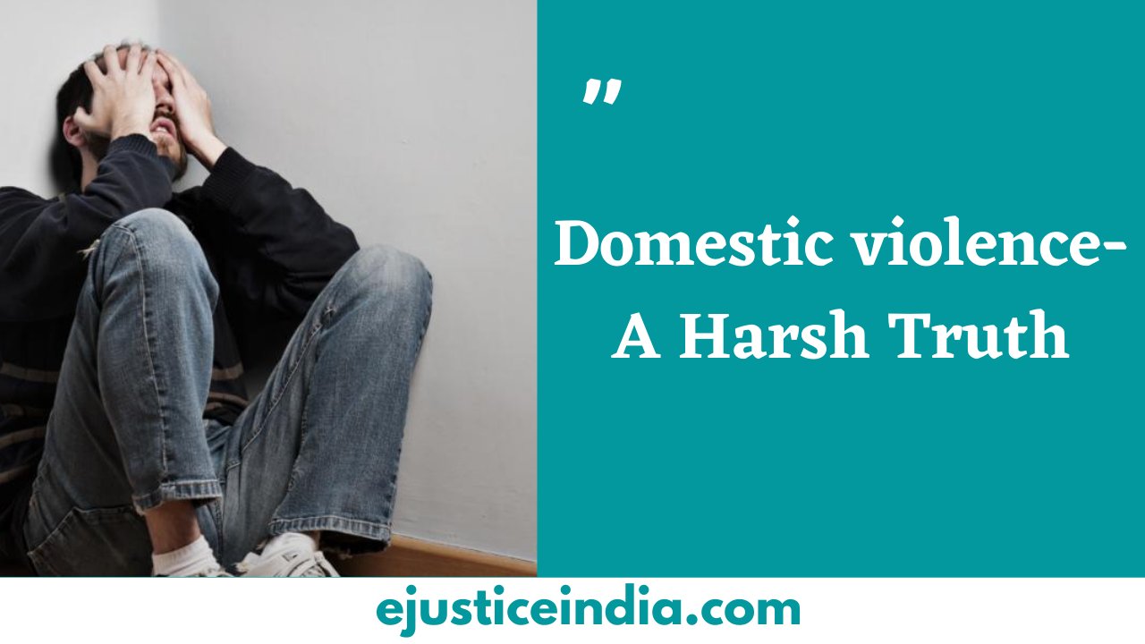 Domestic violence- A Harsh Truth