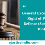 General Exceptions to Right of Private Defence
