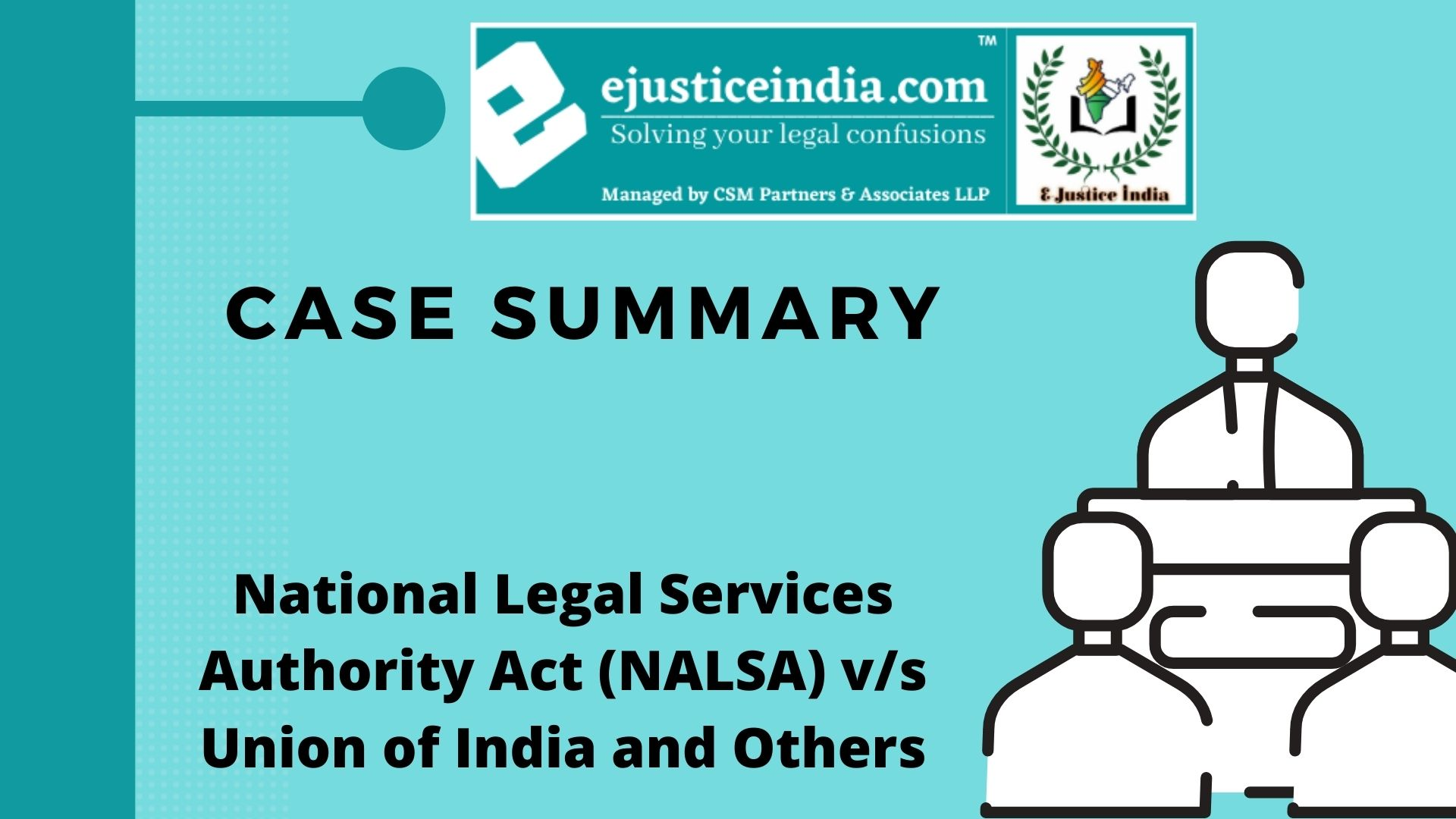 NATIONAL LEGAL SERVICES AUTHORITY ACT (NALSA) V_S UNION OF INDIA AND OTHERS