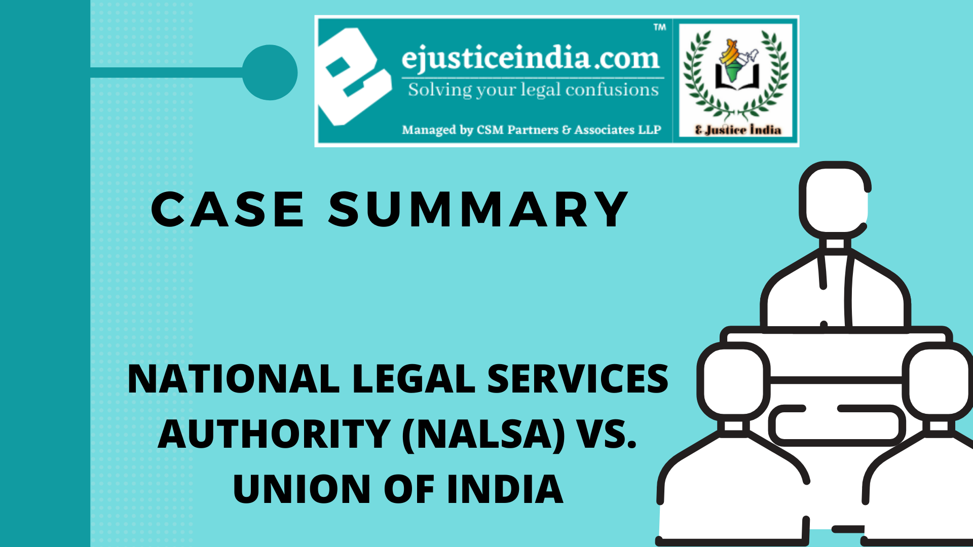 NATIONAL LEGAL SERVICES AUTHORITY (NALSA) VS. UNION OF INDIA