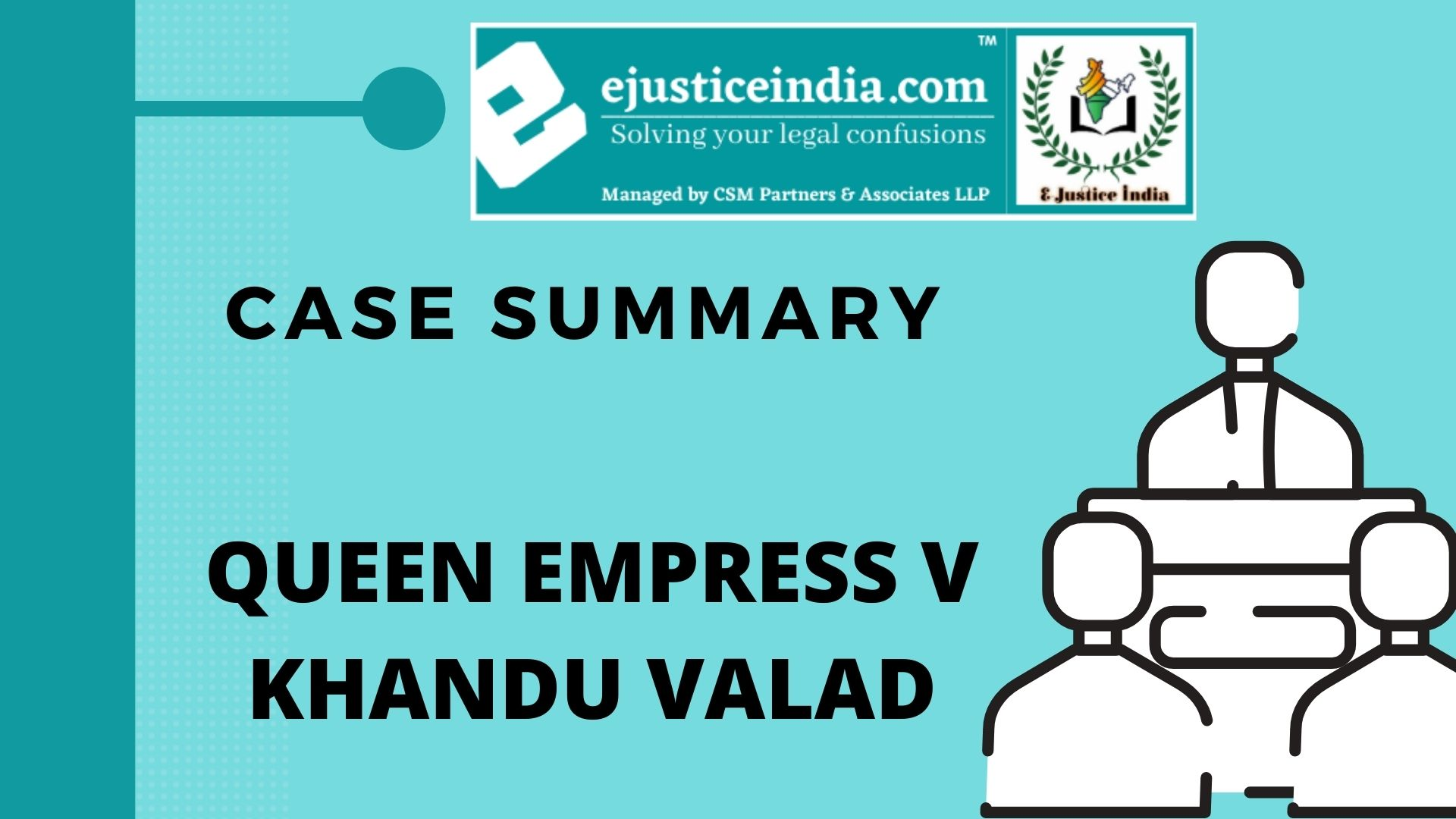 QUEEN EMPRESS V KHANDU VALAD