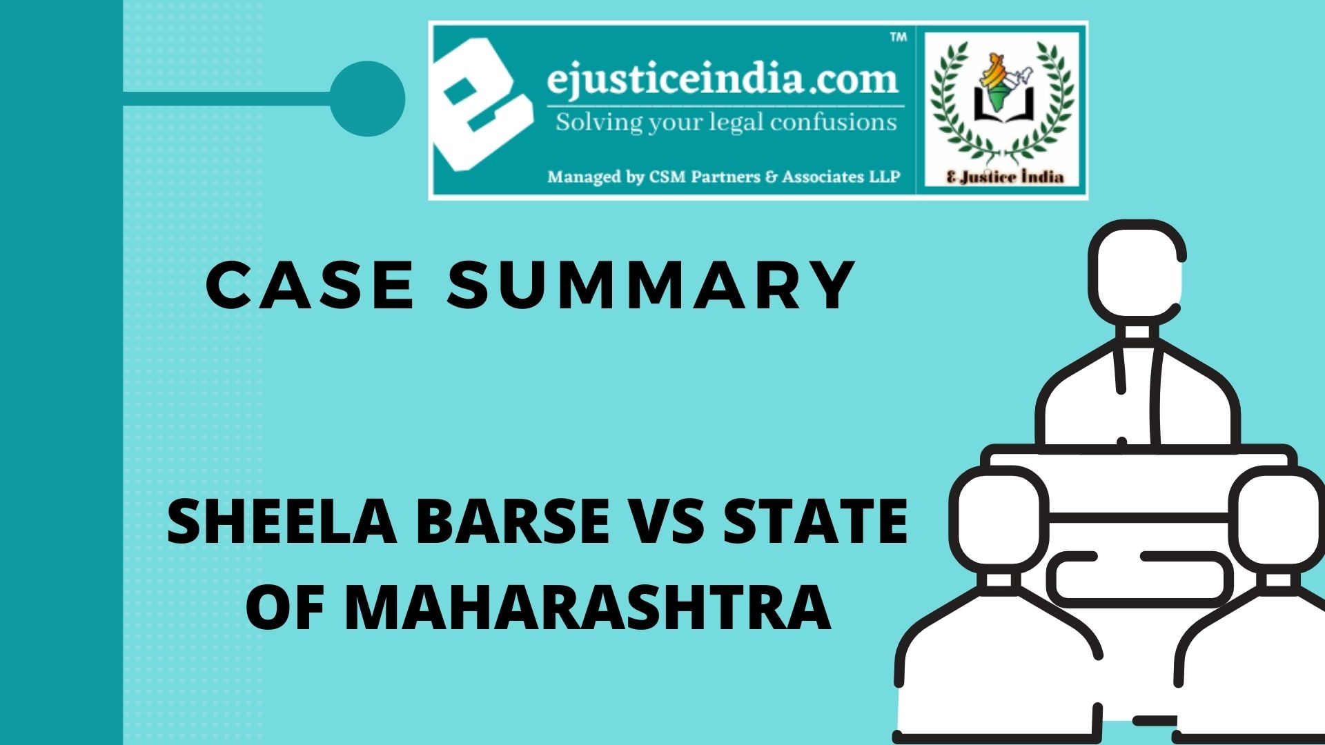 SHEELA BARSE VS STATE OF MAHARASHTRA