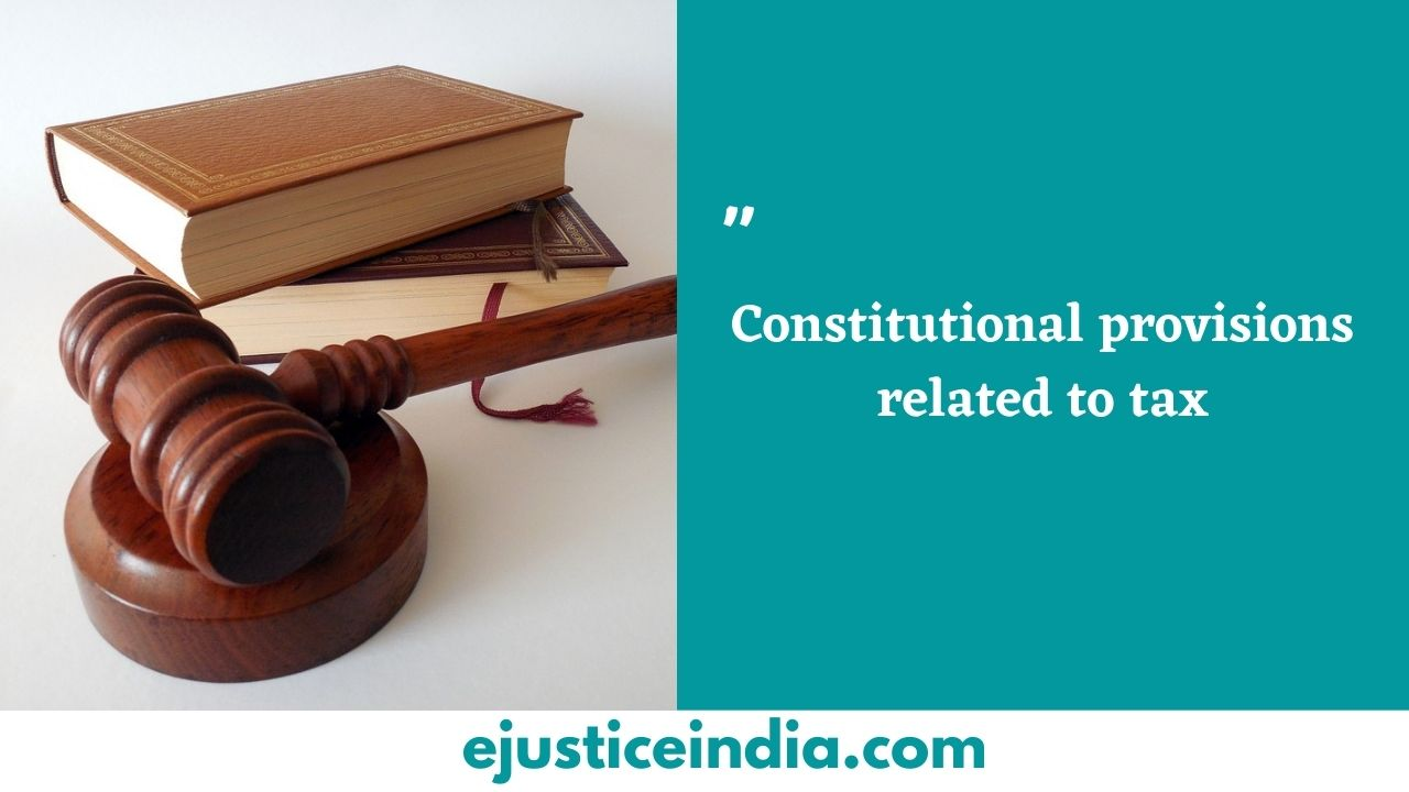 Constitutional provisions related to tax