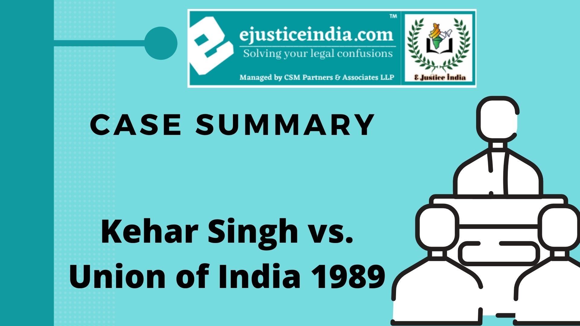 Kehar Singh vs. Union of India 1989