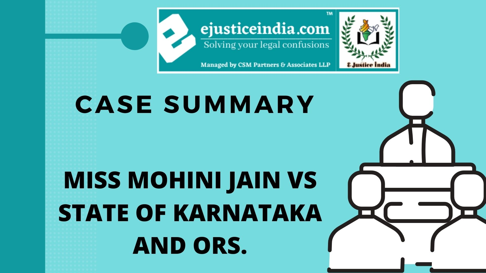 MISS MOHINI JAIN VS STATE OF KARNATAKA AND ORS