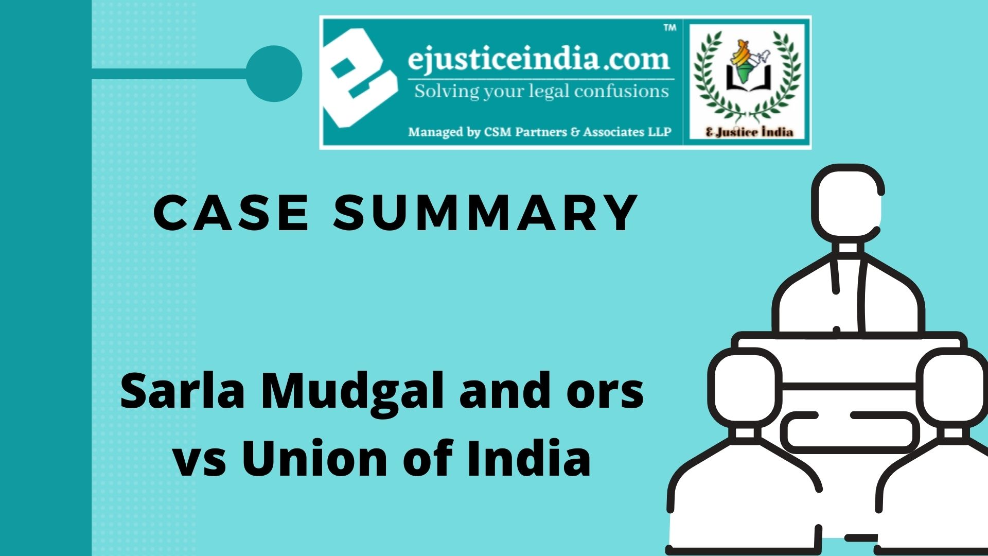 Sarla Mudgal and ors vs Union of India