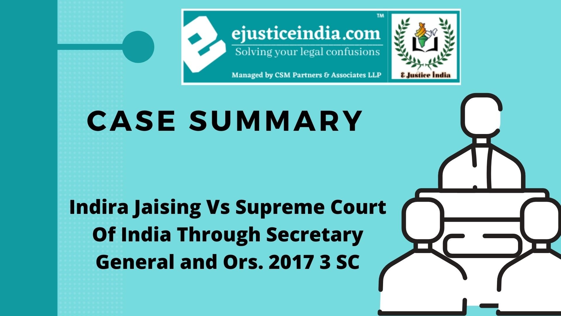 Indira Jaising Vs Supreme Court Of India Through Secretary General and Ors. 2017 3 SC