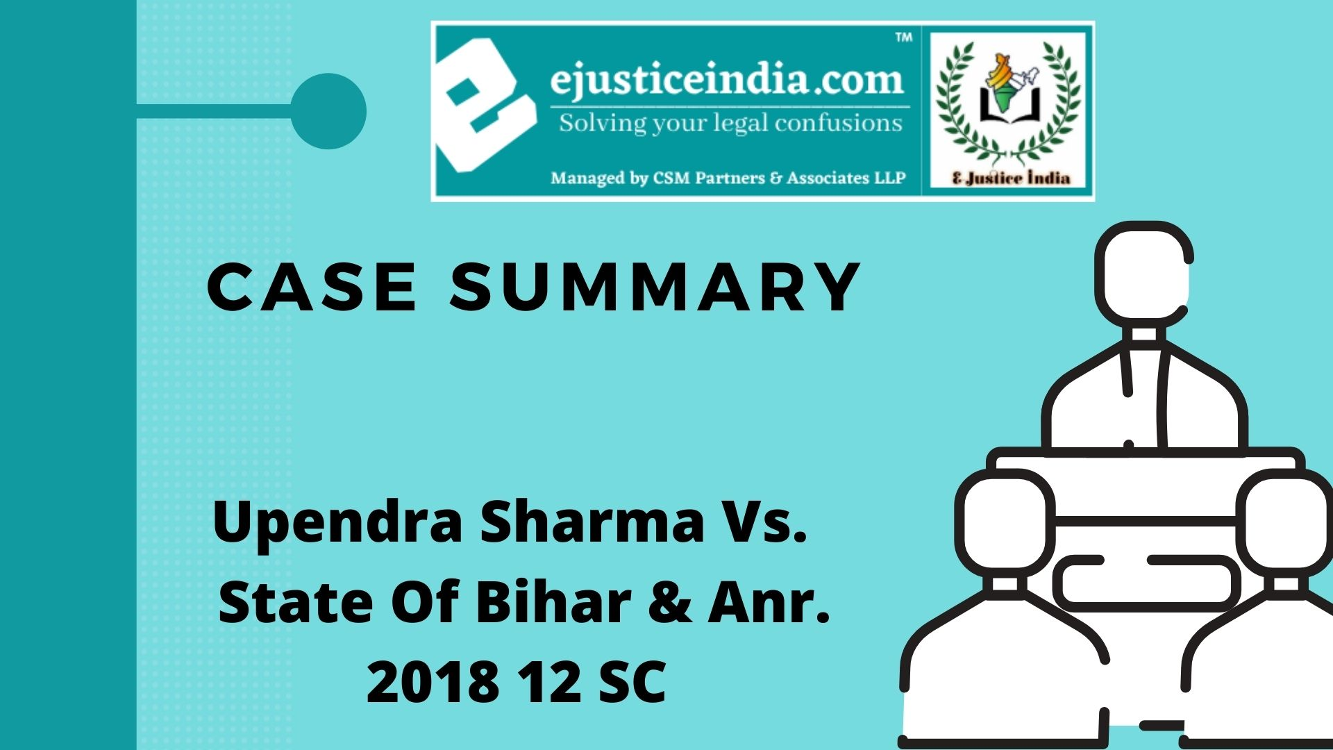 Upendra Sharma Vs. State Of Bihar & Anr. 2018 12 SC