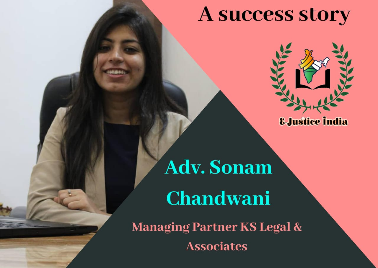 """""""Started her own firm after getting 50 rejections"""" A success story of Adv. Sonam Chandwani [An IPR Luminary]"""