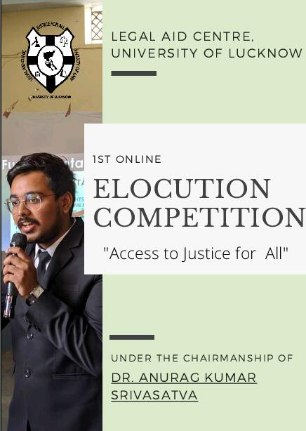Legal aid centre University of Lucknow Organizing its 1St ELOCUTION COMPETITION- Apply by 30th June 2020 (free registration)