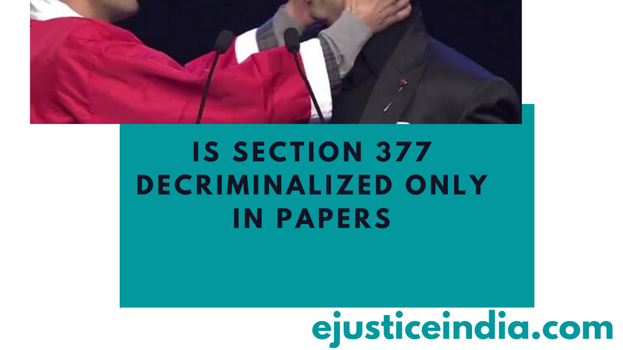 IS SECTION 377 DECRIMINALIZED ONLY IN PAPERS?