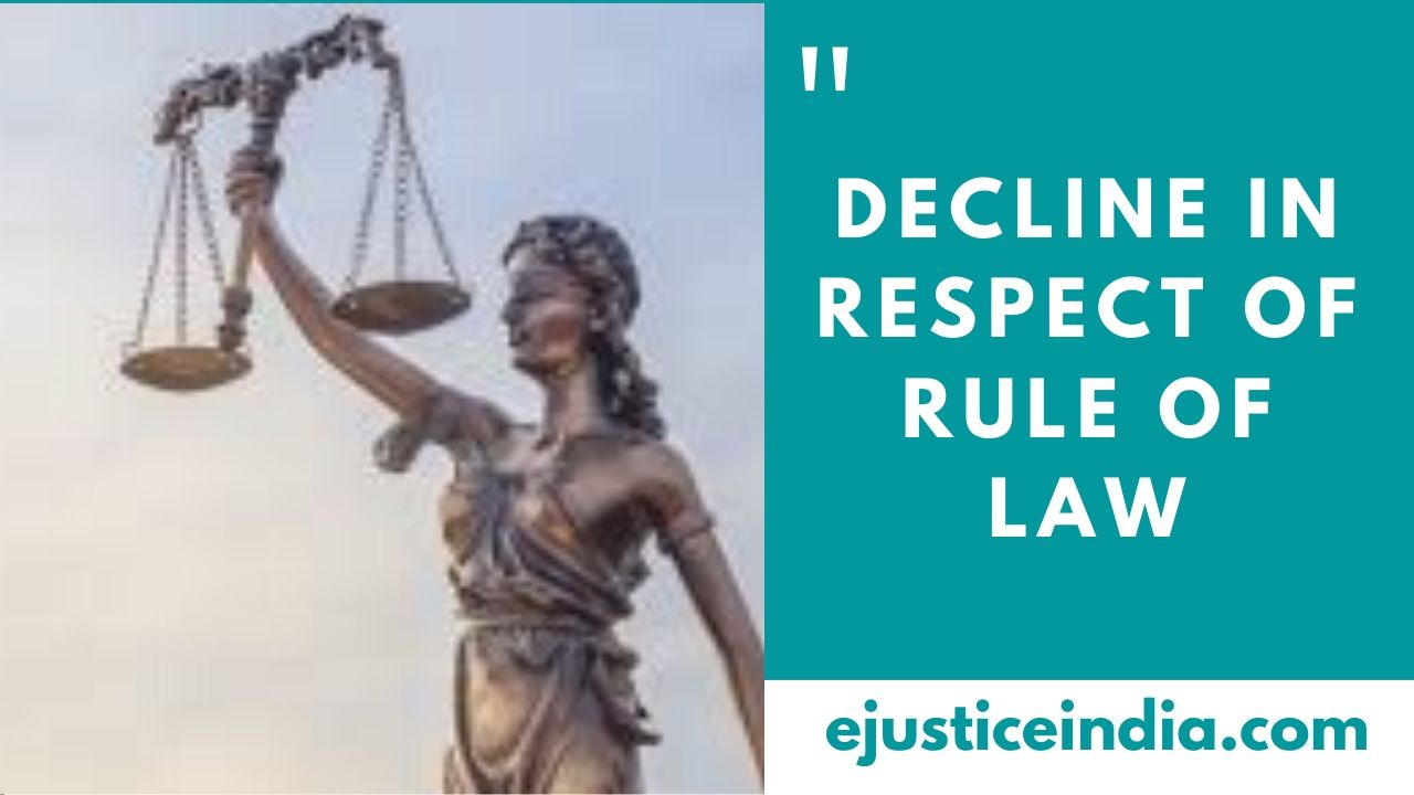 DECLINE IN RESPECT OF RULE OF LAW