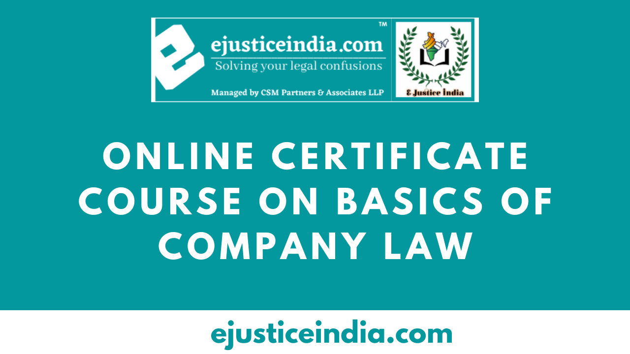 Online Certificate Course on Basics of Company Law By E-Justice India