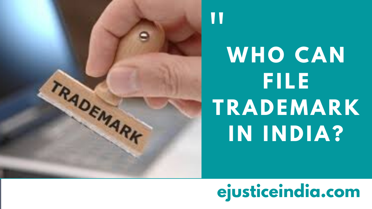 Who can file Trademark in India?