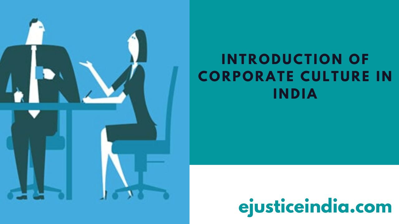 INTRODUCTION OF CORPORATE CULTURE IN INDIA