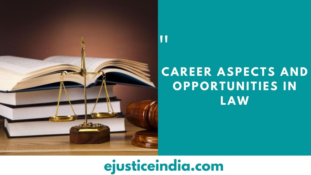 Career Aspects and Opportunities in Law