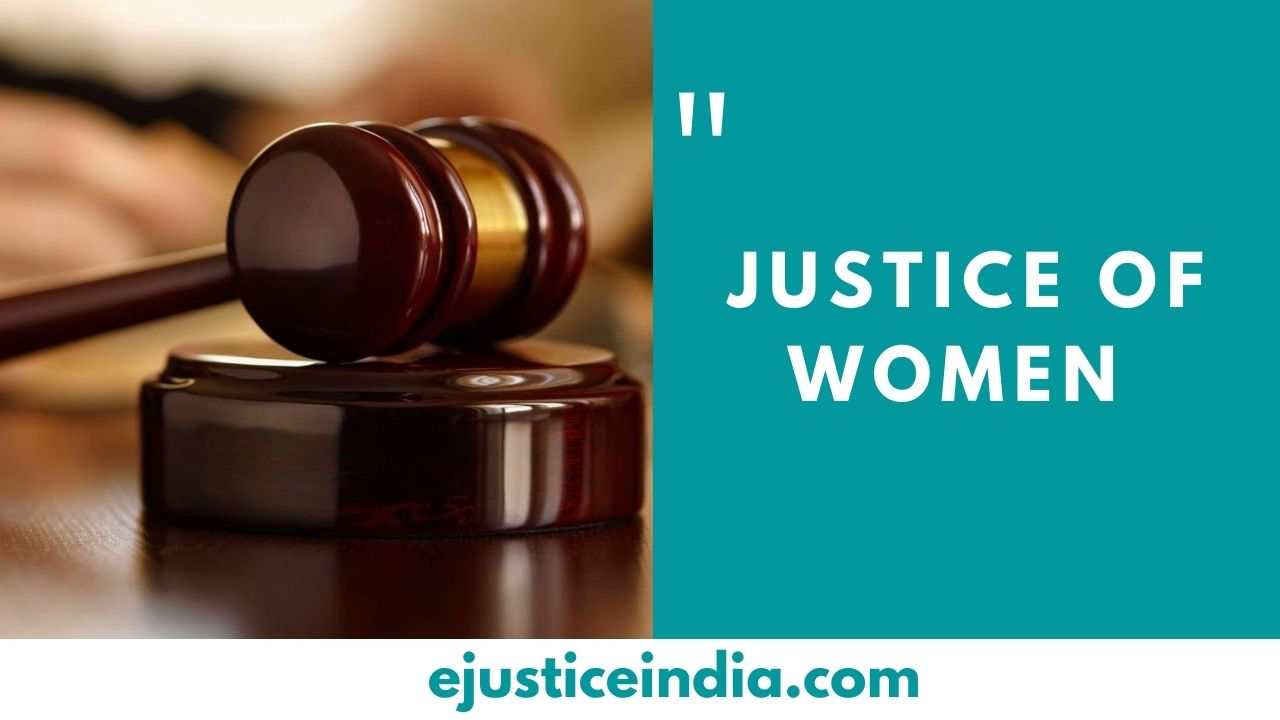 JUSTICE OF WOMEN