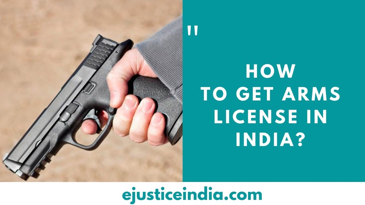 How to get Arms License in India ?