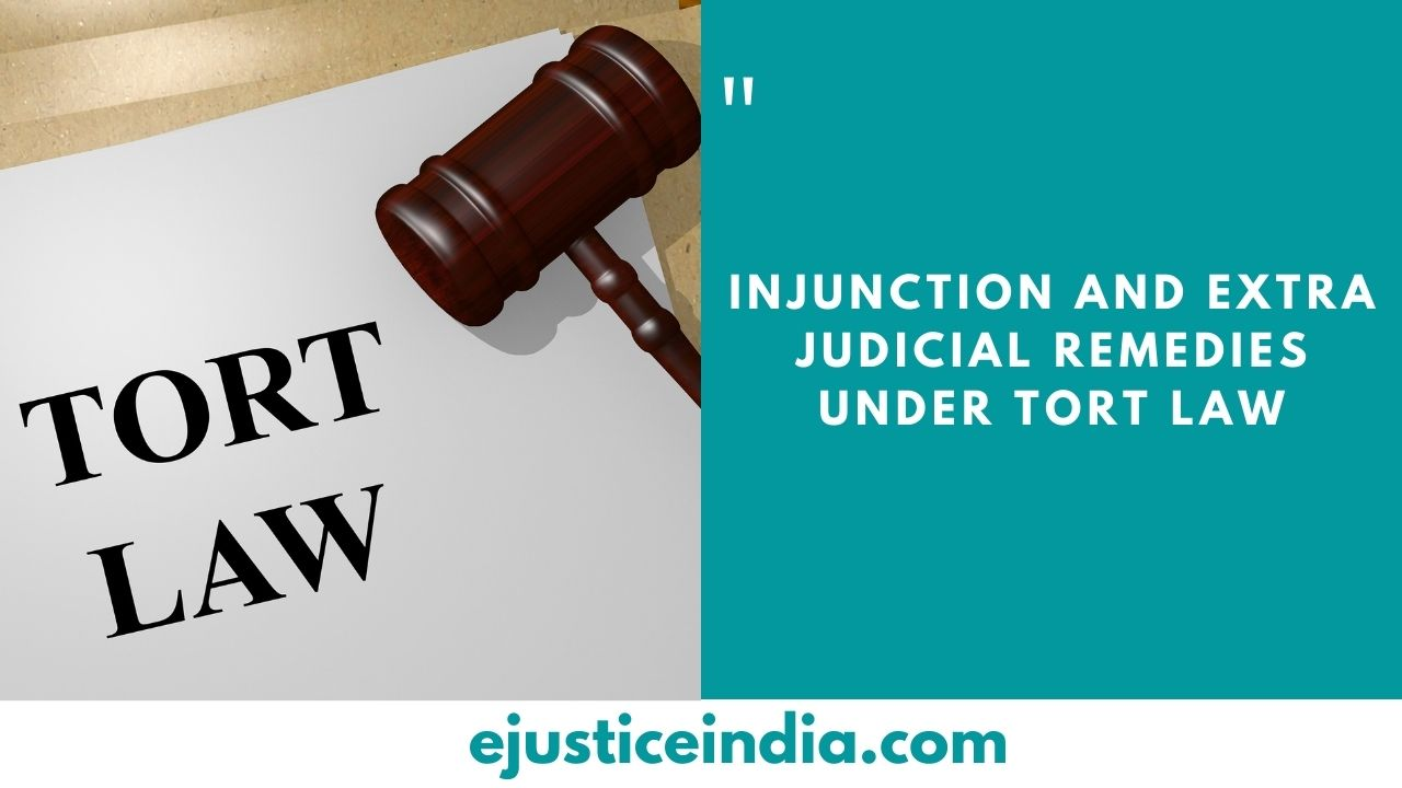 Injunction and Extra Judicial Remedies