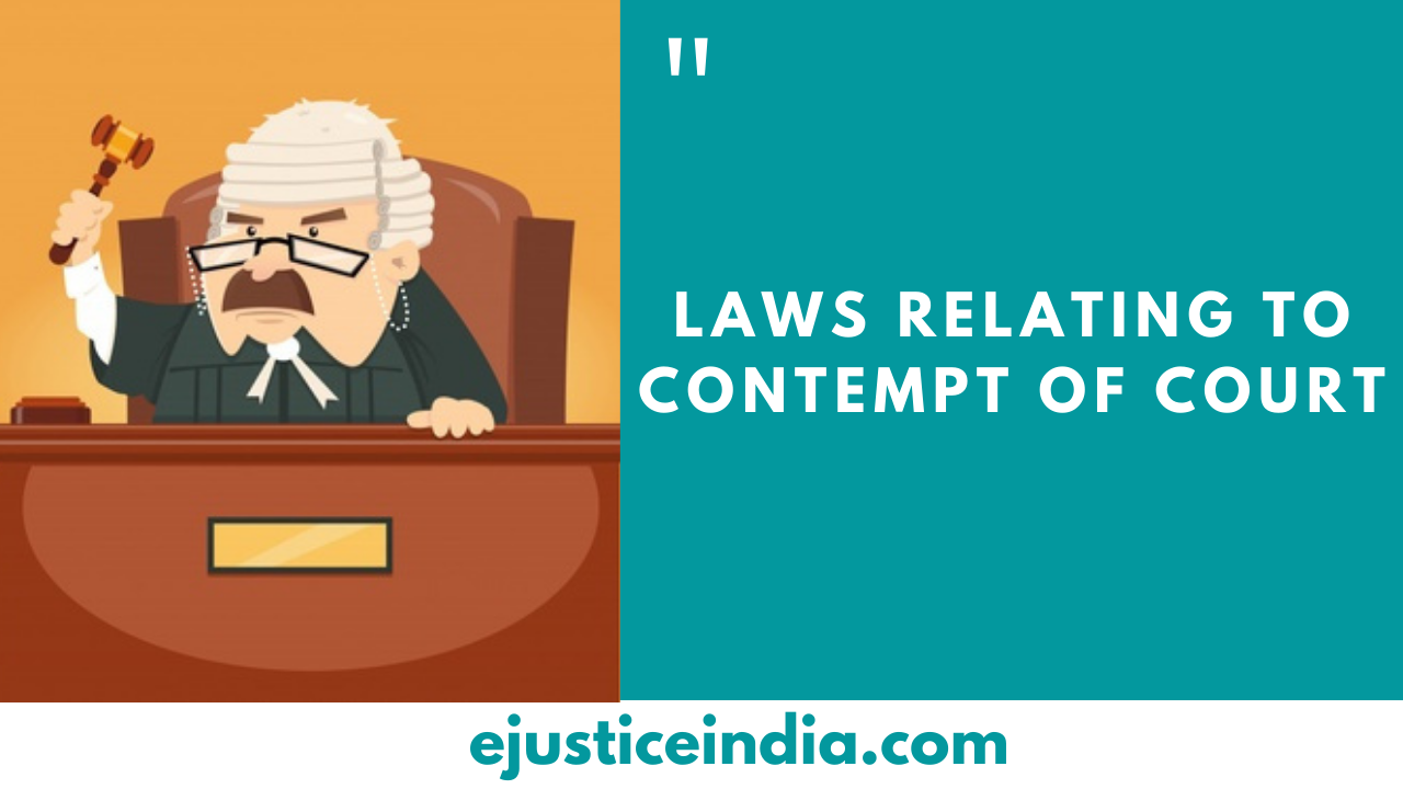 LAWS RELATING TO CONTEMPT OF COURT