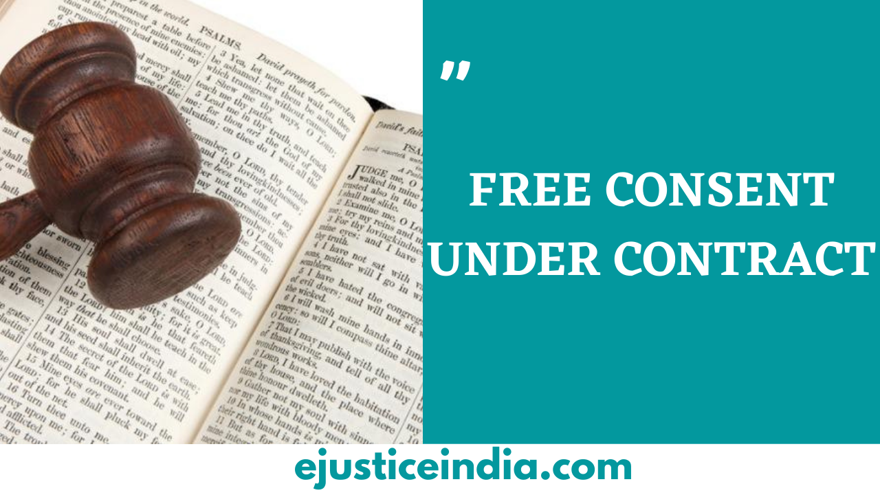 FREE CONSENT UNDER CONTRACT