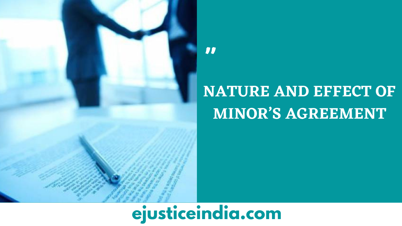 NATURE AND EFFECT OF MINOR'S AGREEMENT