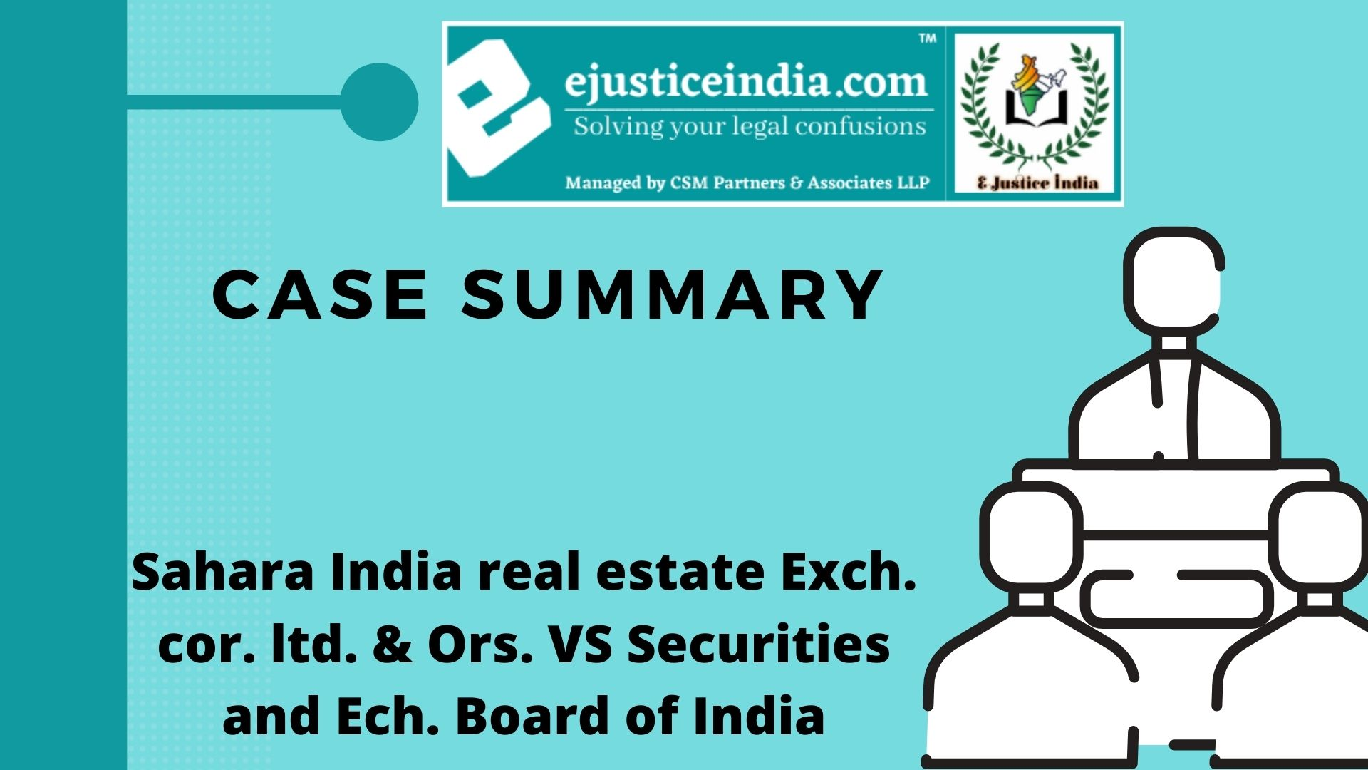 Sahara India real estate Exch. cor. ltd. & Ors. VS Securities and Ech. Board of India