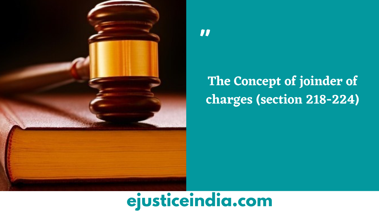 The Concept of joinder of charges