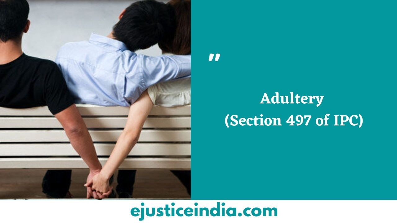 Adultery (Section 497 of IPC)
