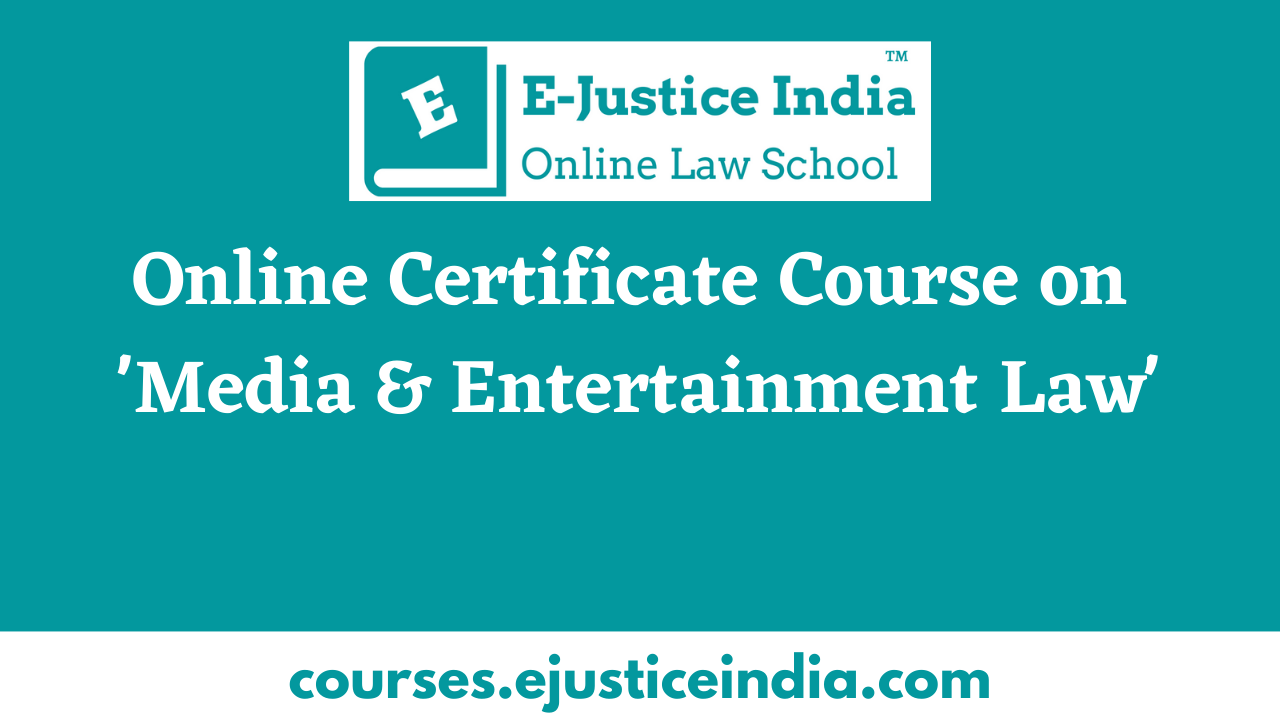 Online Certificate Course on Media & Entertainment Law
