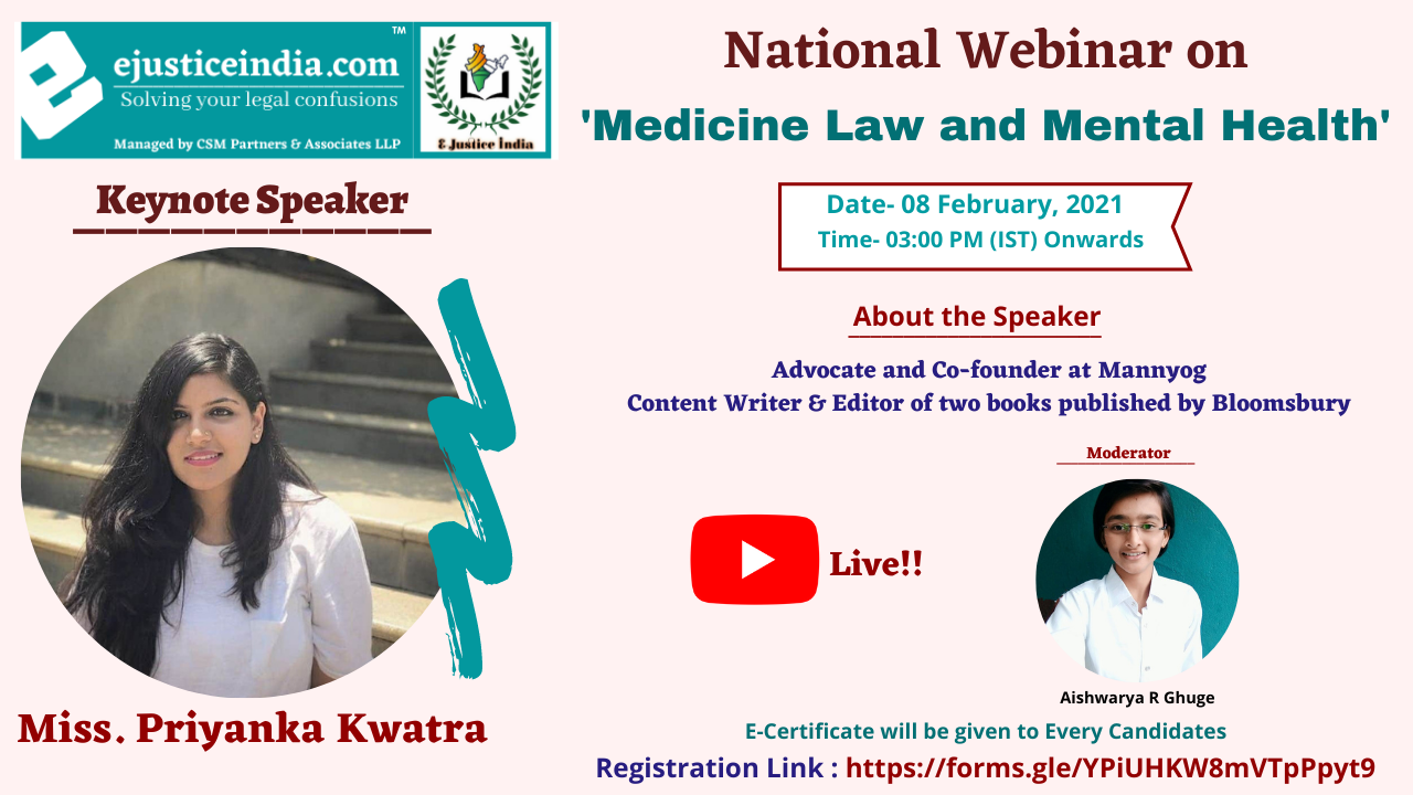 E-Justice India is Organizing National Webinar on Medicine Law and Mental Health
