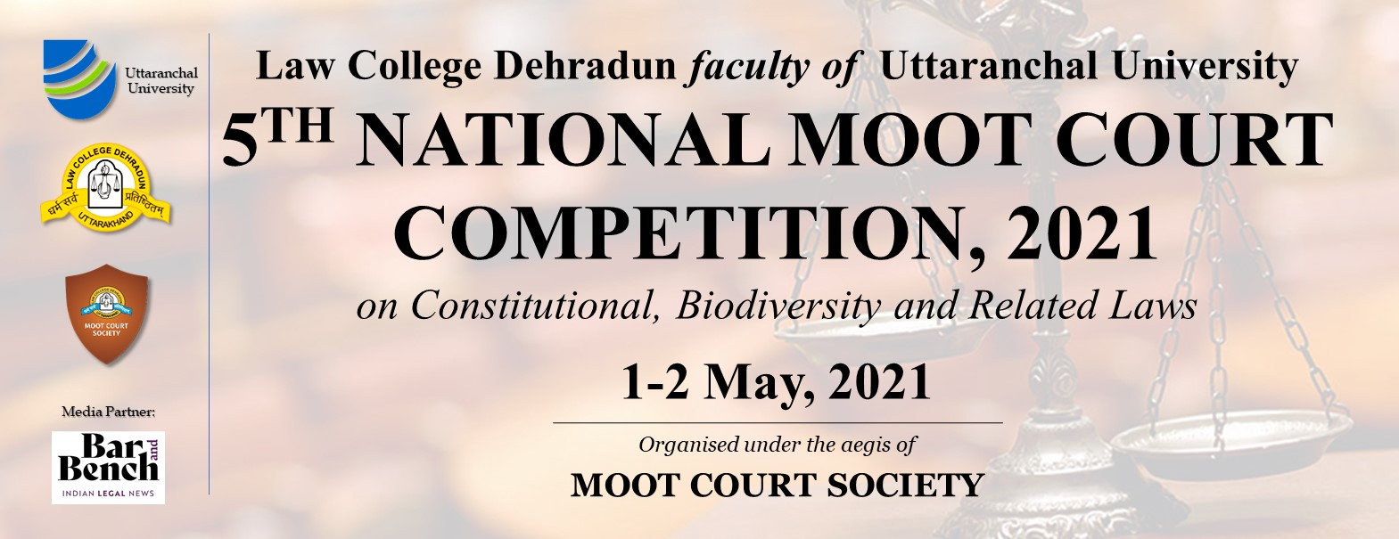 Law College Dehradun 5th National Moot on Constitutional Law [1-2 May 2021, Prizes Worth Rs. 1 Lakh]: Register by March 25