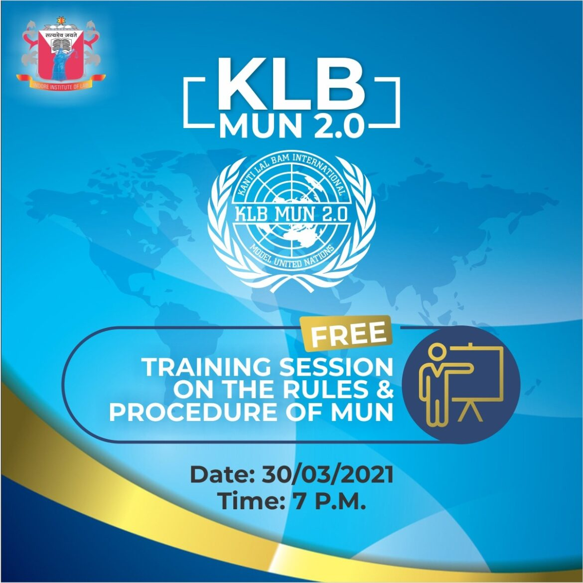 WEBINAR ON RULES & PROCEDURE OF MODEL UNITED NATIONS (30 MARCH 2021) Register by 29 March 2021