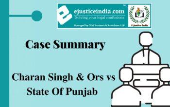 Charan Singh & Ors vs State Of Punjab