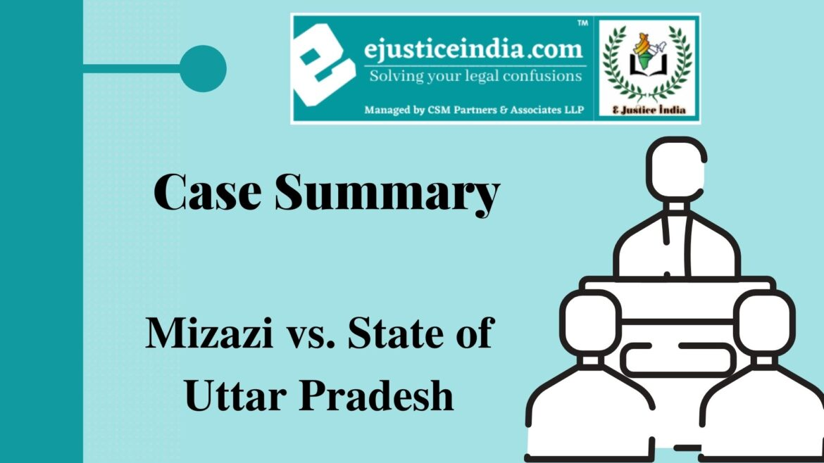 Mizazi vs. State of Uttar Pradesh: Case Summary