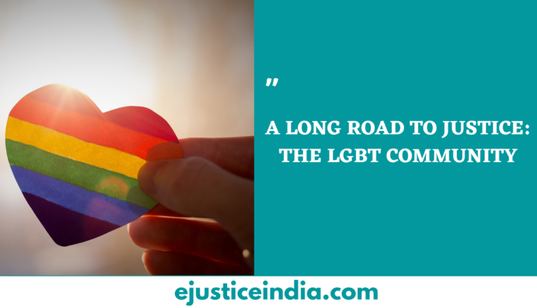 A LONG ROAD TO JUSTICE THE LGBT COMMUNITY