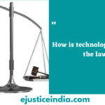 How is technology affecting the law