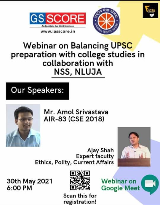 """NSS unit of NLU Assam is organising a webinar on """"Balancing UPSC Preparation with College Studies"""" in collaboration with GS Score- an institute for Civil Services."""
