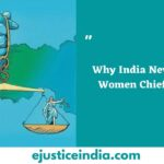Why India Never Had a Women Chief Justice