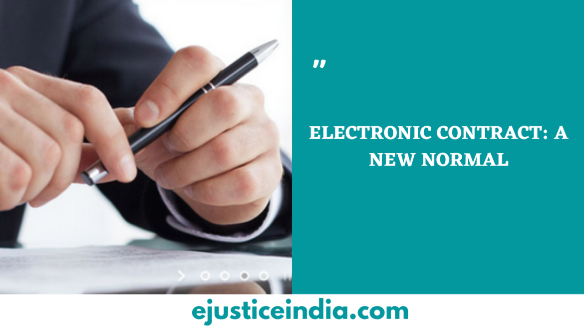 ELECTRONIC CONTRACT: A NEW NORMAL