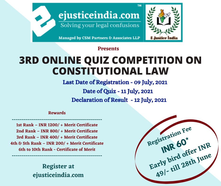 3rd E-Justice India Online Quiz Competition on Constitutional Law : Register Now