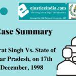 Bharat Singh Vs. State of Uttar Pradesh, on 17th December, 1998